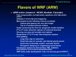 flavors of wrf arw