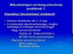 mikrobiol giai min s g ellen rz s probl m i 1