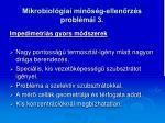 mikrobiol giai min s g ellen rz s probl m i 3