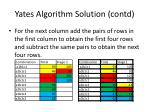 yates algorithm solution contd