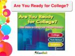 are you ready for college