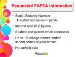 requested fafsa information