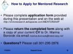 how to apply for mentored research