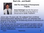 real life and death