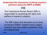 understand the importance of ethical research and learn about the hrpp at nnmc1