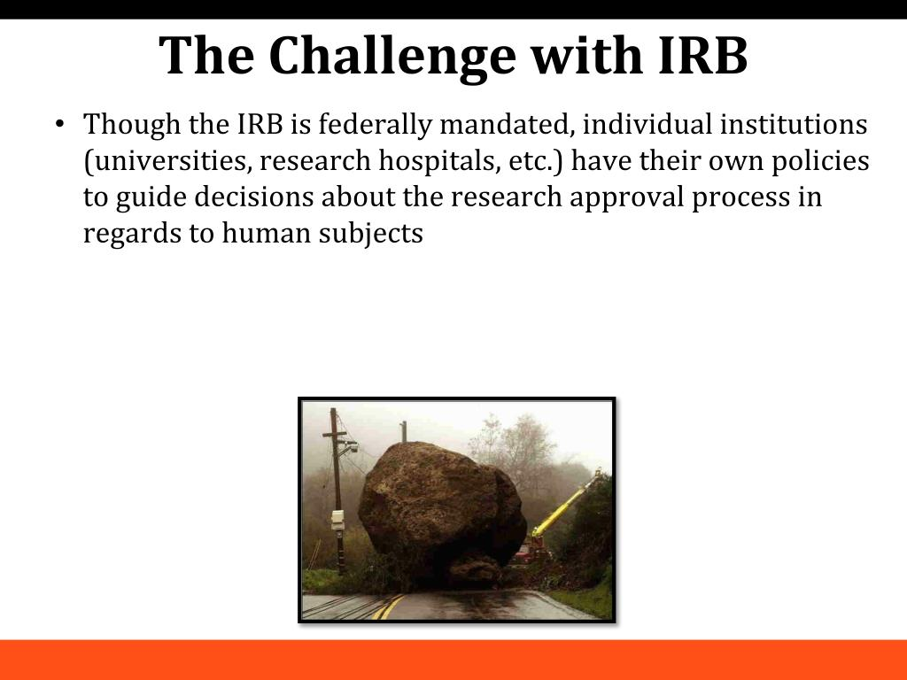 PPT - An Exploration of the Institutional Review Board (IRB
