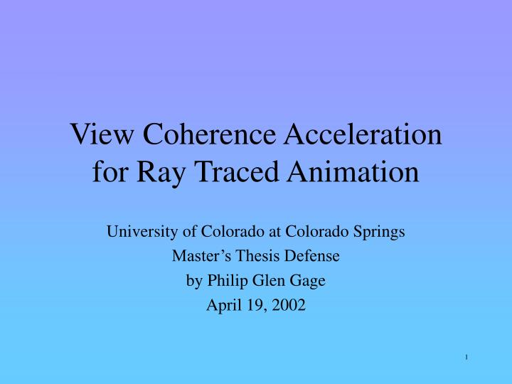 view coherence acceleration for ray traced animation n.