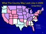 what the country may look like in 2009