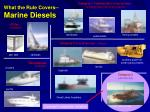what the rule covers marine diesels