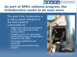 as part of epa s national program the collaborative seeks to do even more