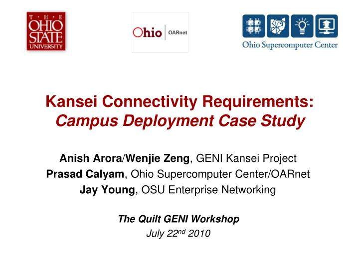 kansei connectivity requirements campus deployment case study n.