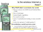 is the wireless internet a hoax