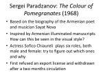 sergei paradzanov the colour of pomegranates 1968