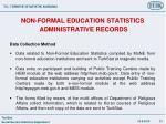 non formal education statistics adm i n i strat i ve records2