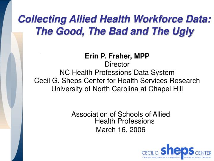 collecting allied health workforce data the good the bad and the ugly n.