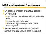 msc end systems gateways