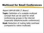 multicast for small conferences