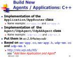 build new agents applications c