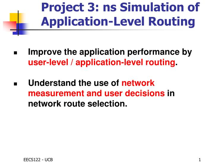 project 3 ns simulation of application level routing n.