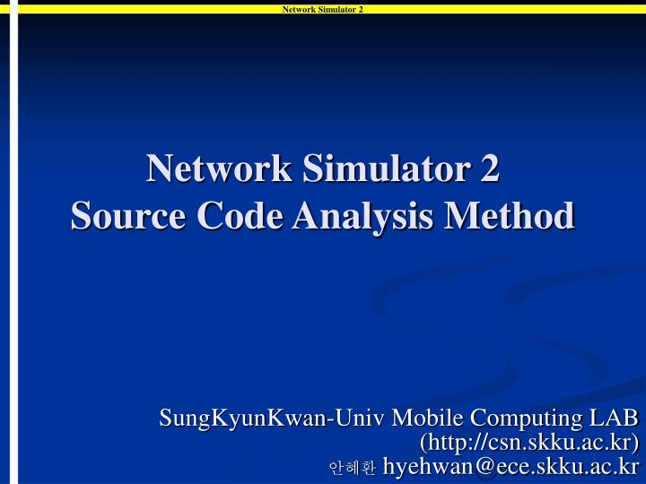 network simulator 2 source code analysis method n.
