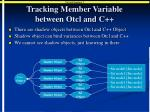 tracking member variable between otcl and c