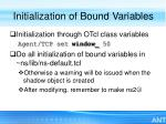 initialization of bound variables