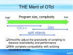 the merit of otcl