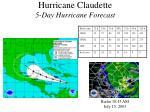 hurricane claudette 5 day hurricane forecast