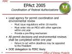 epact 2005 coordination of federal authorizations