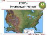 ferc s hydropower projects