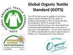 global organic textile standard gots