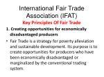 international fair trade association ifat key principles of fair trade