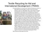 textile recycling for aid and international development traid