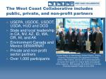 the west coast collaborative includes public private and non profit partners