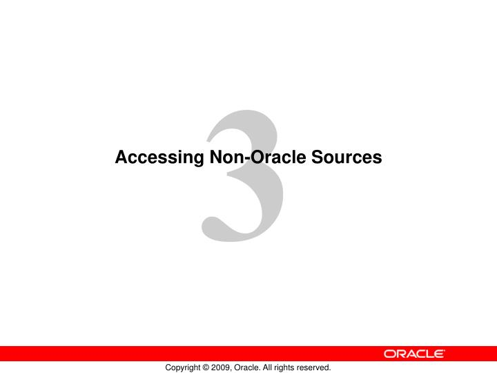 accessing non oracle sources n.