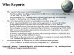who reports