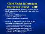 child health information integration project chi 2