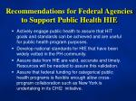 recommendations for federal agencies to support public health hie