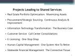 projects leading to shared services