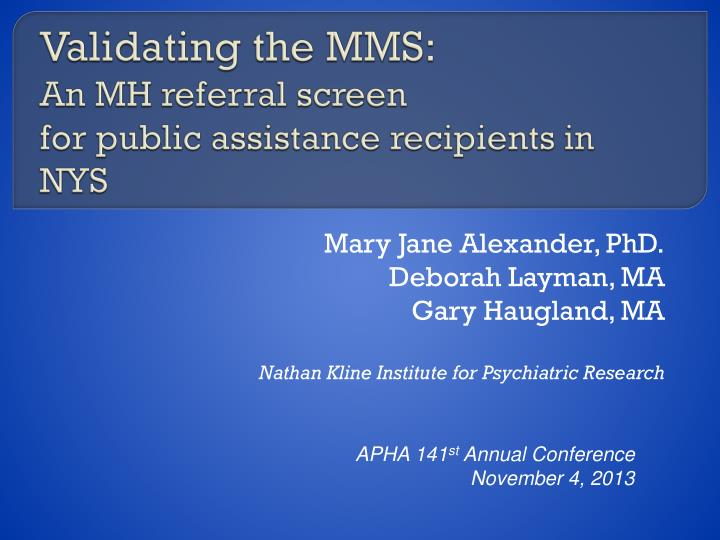 validating the mms an mh referral screen for public assistance recipients in nys n.