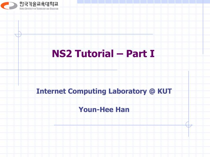 ns2 tutorial part i n.