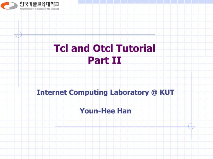 tcl and otcl tutorial part ii n.