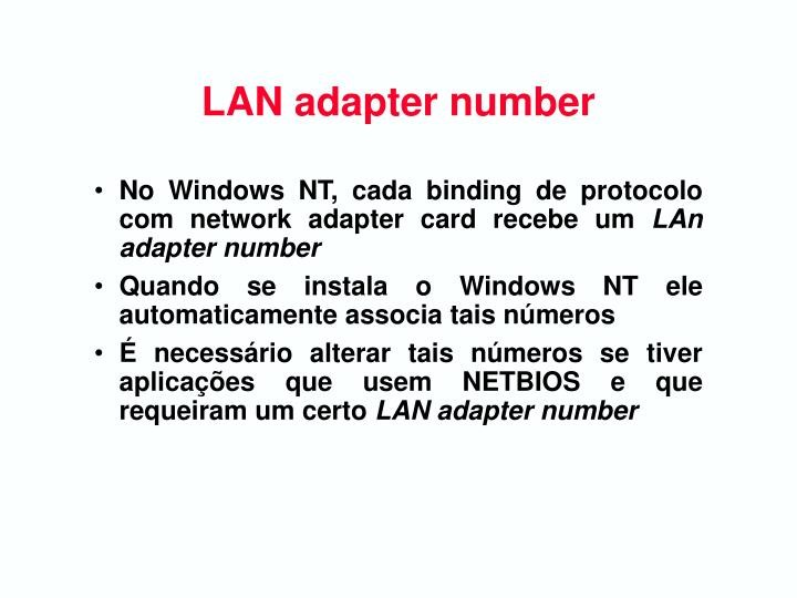 LAN adapter number