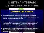 il sistema integrato obiettivi governance sezionale4