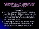 regolamento per gli organi tecnici operativi centrali e territoriali approvato dal cc 26 09 20112