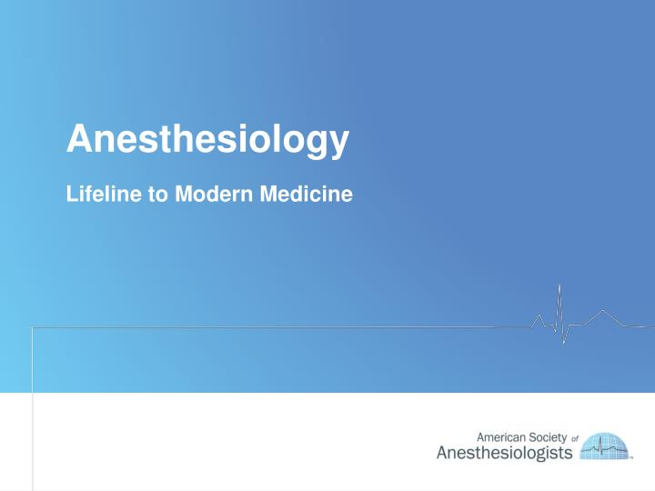 anesthesiology n.