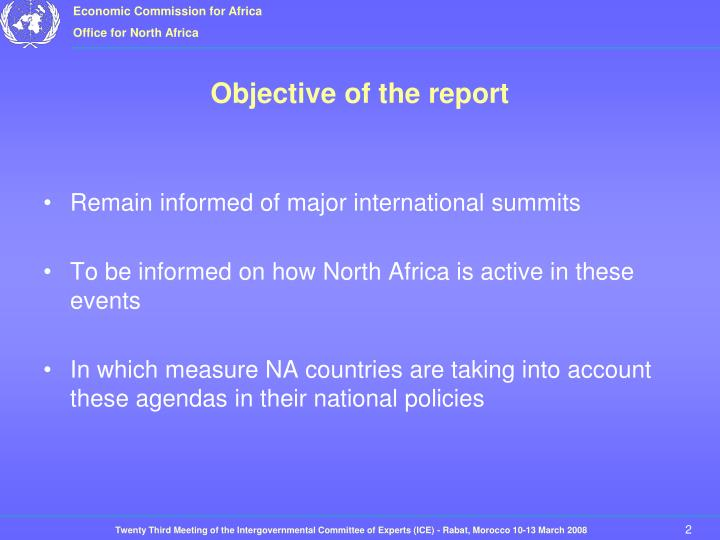 Objective of the report