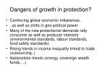 dangers of growth in protection