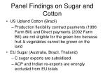 panel findings on sugar and cotton