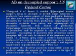 ab on decoupled support us upland cotton